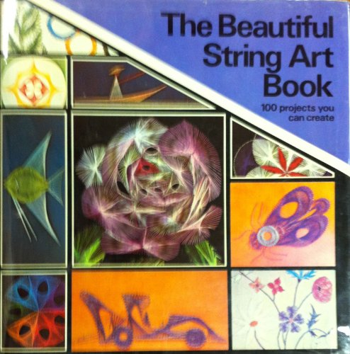 The Beautiful String Art Book: Raymond Gautard