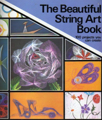 9780806953861: The Beautiful String Art Book