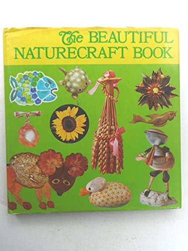 9780806953885: The Beautiful naturecraft book