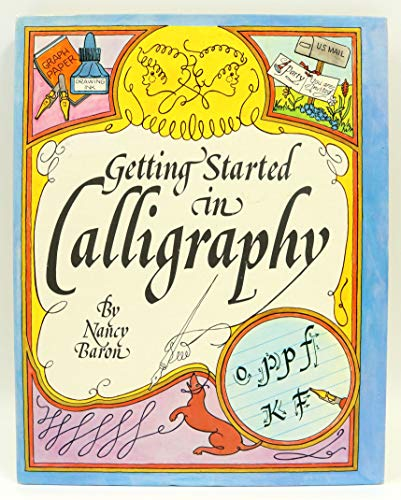9780806953922: Getting Started in Calligraphy
