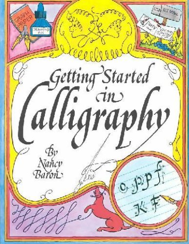 9780806953946: Getting Started in Calligraphy
