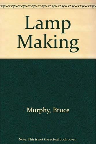 9780806954202: Lamp Making