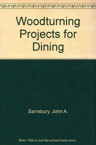 9780806954363: Woodturning Projects for Dining