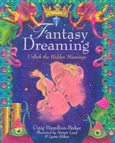 FANTASY DREAMING: Unlock The Hidden Meaning
