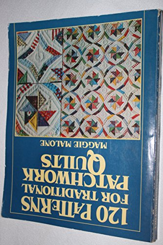 9780806954882: 120 Patterns for Traditional Patchwork Quilts