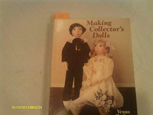 9780806955063: Making collector's dolls