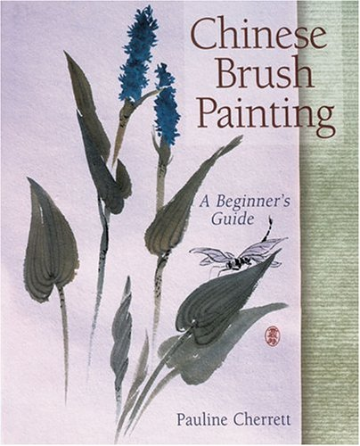9780806955094: Chinese Brush Painting: A Beginner's Guide