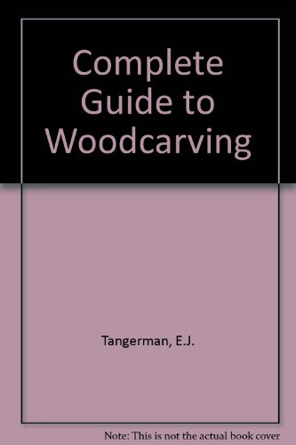 9780806955322: Complete Guide to Woodcarving