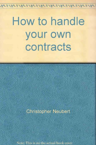 9780806955575: How to handle your own contracts: A layman's guide to contracts, leases, wills, and other legal agreements