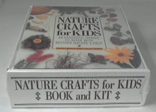 Nature Crafts for Kids: 50 Fantastic Things to Make With Mother Nature's Help/Book & Kit Gift Set (0806956992) by Gwen Diehn; Terry Krautwurst