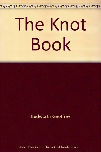 The knot book: Budworth, Geoffrey