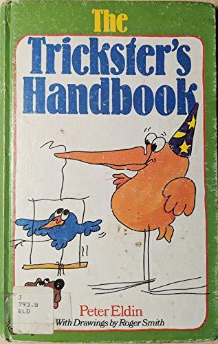 9780806957401: The Trickster's Handbook