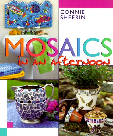 9780806957753: Mosaics in an afternoon®