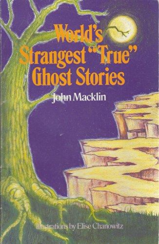 9780806957852: World's Strangest True Ghost Stories