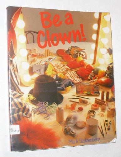 9780806958040: Be a Clown!