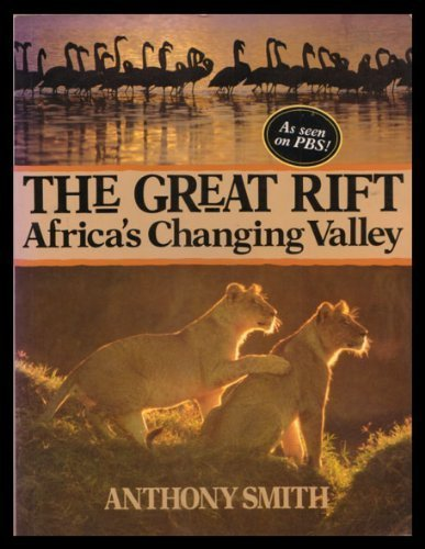 9780806958149: The Great Rift: Africa's Changing Valley