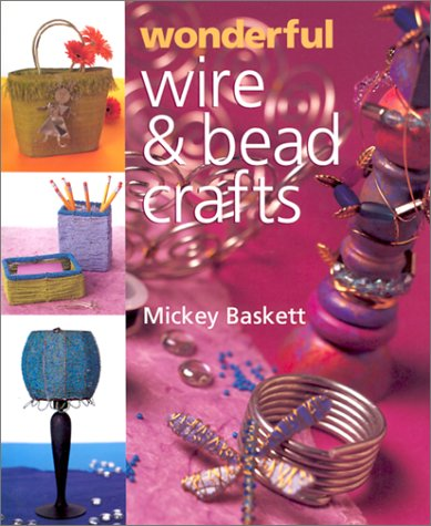 9780806958651: Wonderful Wire and Bead Crafts (Jewelry Crafts)