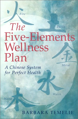 9780806958675: The Five-Elements Wellness Plan: A Chinese System for Perfect Health