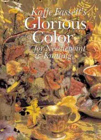 9780806958835: Kaffe Fassett's Glorious Color for Needlepoint & Knitting