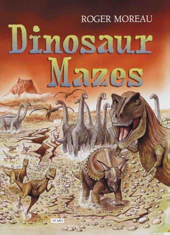 Dinosaur Mazes: Moreau, Roger