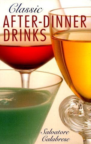 9780806959405: Classic After-Dinner Drinks