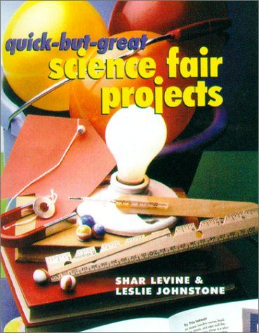 9780806960036: Quick-But-Great Science Fair Projects