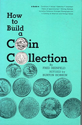 9780806960067: How to Build a Coin Collection