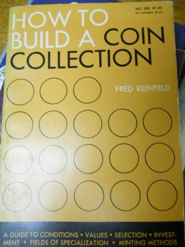 9780806960074: How to build a coin collection