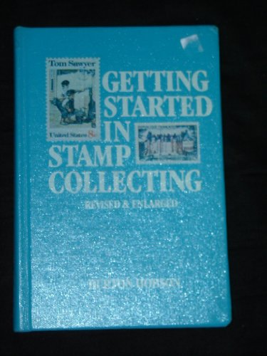 Getting Started in Stamp Collecting (0806960760) by Hobson, Burton