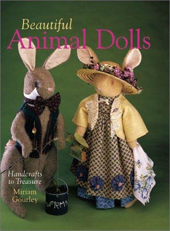 9780806960883: Beautiful Animal Dolls: Handcrafts to Treasure