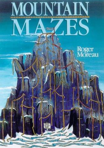 Mountain Mazes: Moreau, Roger