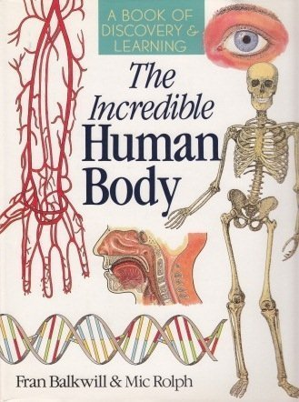 9780806961255: The Incredible Human Body: A Book of Discovery & Learning