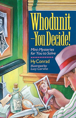 9780806961507: Whodunit--you Decide: Mini-mysteries for You to Solve