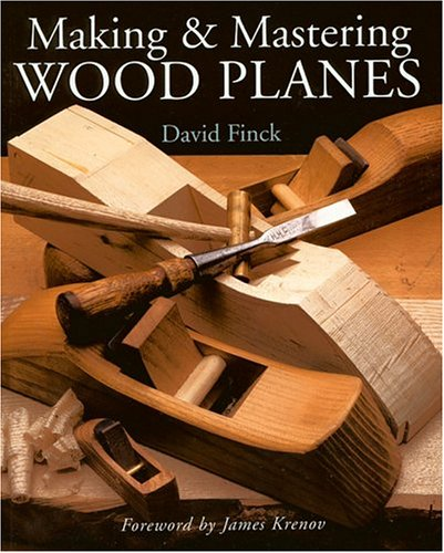 9780806961637: Making And Mastering Wood Planes