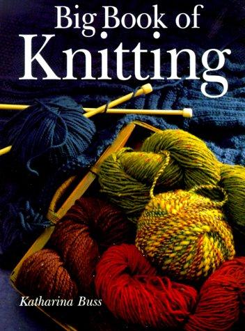 Big Book of Knitting (0806962038) by Buss, Katharina