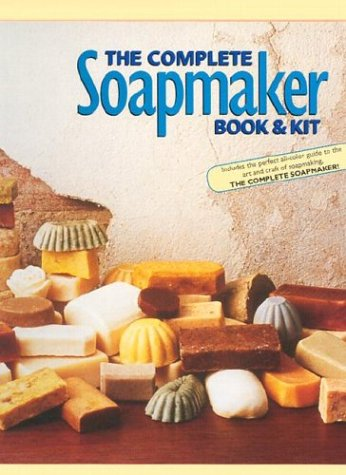 9780806962214: The Complete Soapmaker: Tips, Techniques & Recipes For Luxurious Handmade Soaps