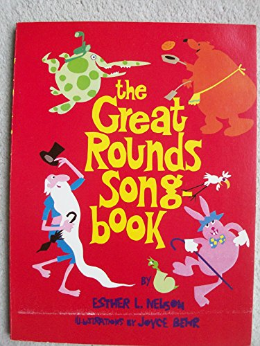 9780806962344: The Great Rounds Songbook