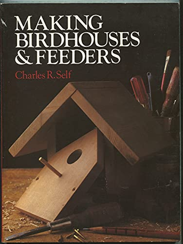 9780806962443: Making Birdhouses & Feeders