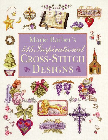 9780806962559: Marie Barber's 515 Inspirational Cross-stitch Designs