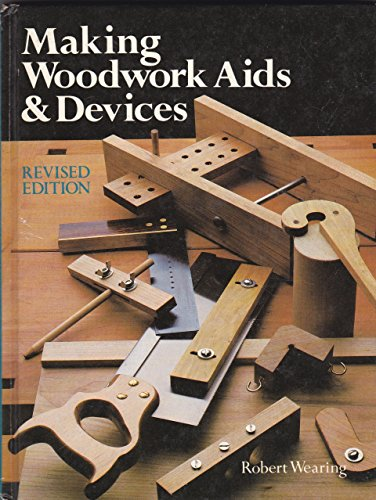 9780806962641: Making Woodwork Aids and Devices