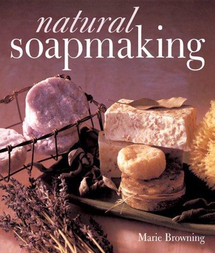 9780806962894: Natural Soapmaking