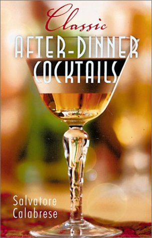 9780806963242: Classic After Dinner Drinks