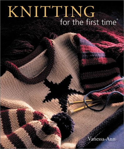 Knitting for the first time® (0806964154) by Vanessa-Ann