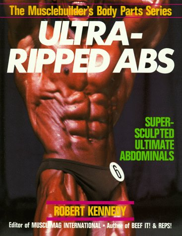 9780806964164: Ultra-Ripped Abs (Musclebuilder's Body Parts Series)