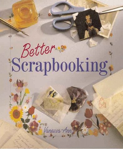 9780806964652: Better Scrapbooking