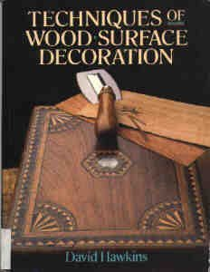 9780806964720: Techniques of Wood Surface Decoration