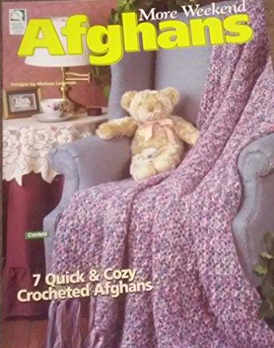 Weekend Afghans: Leinhauser, Jean, Weiss,