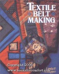 Textile Belt Making: Schapper, Linda P.