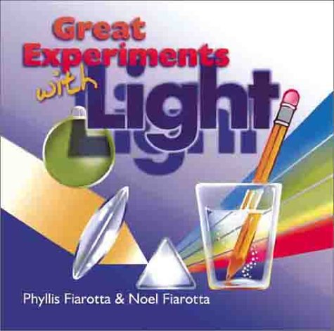 9780806966038: Great Experiments With Light