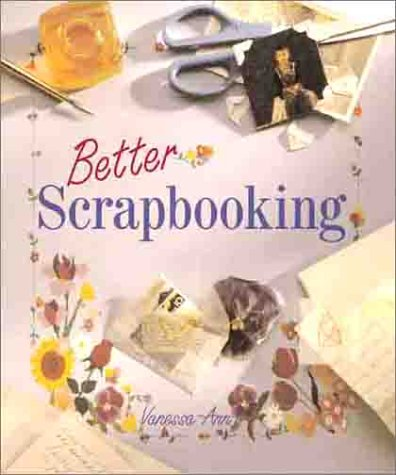 9780806966052: Better Scrapbooking